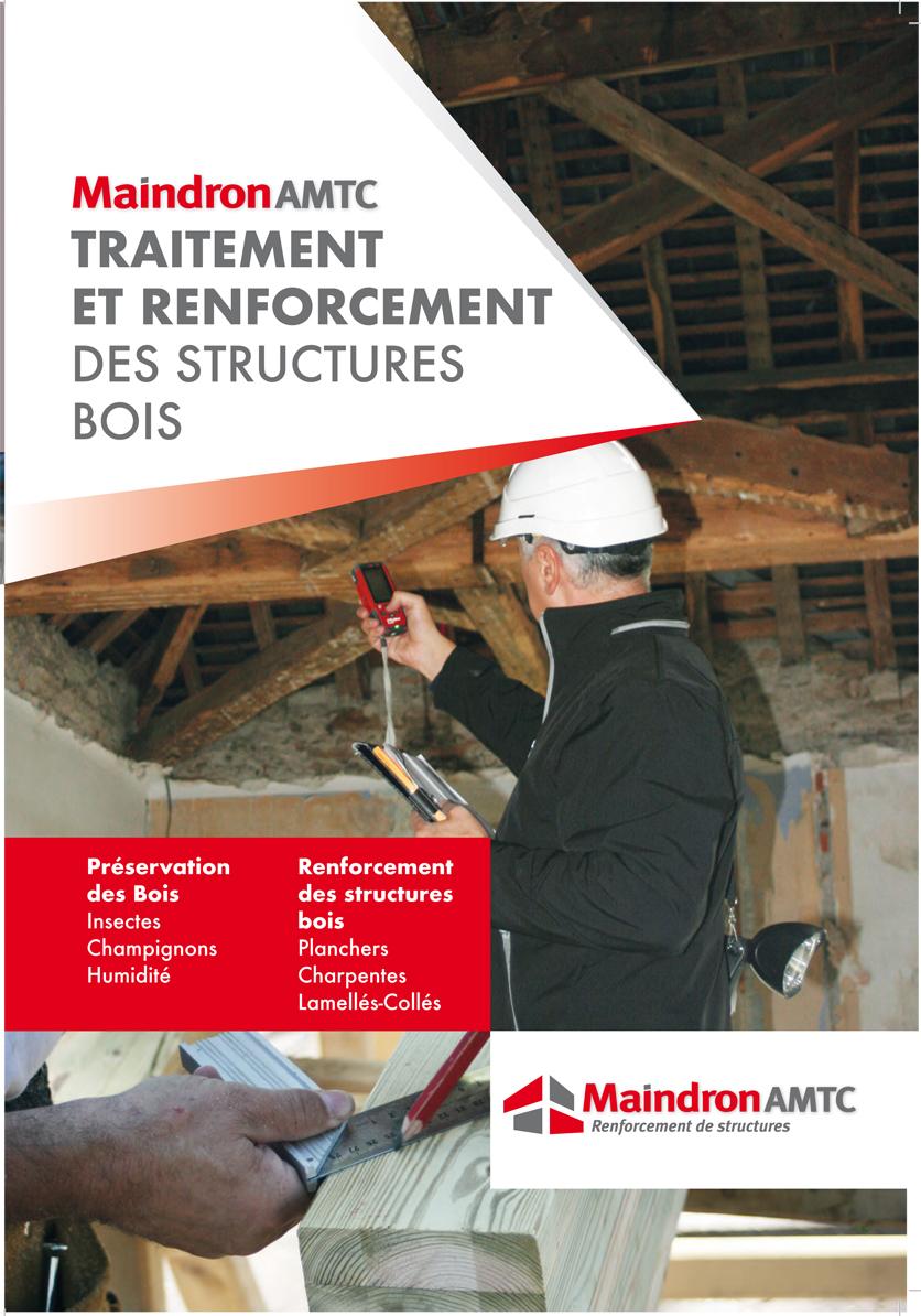 Maindron Traitement et Renforcement des structures bois